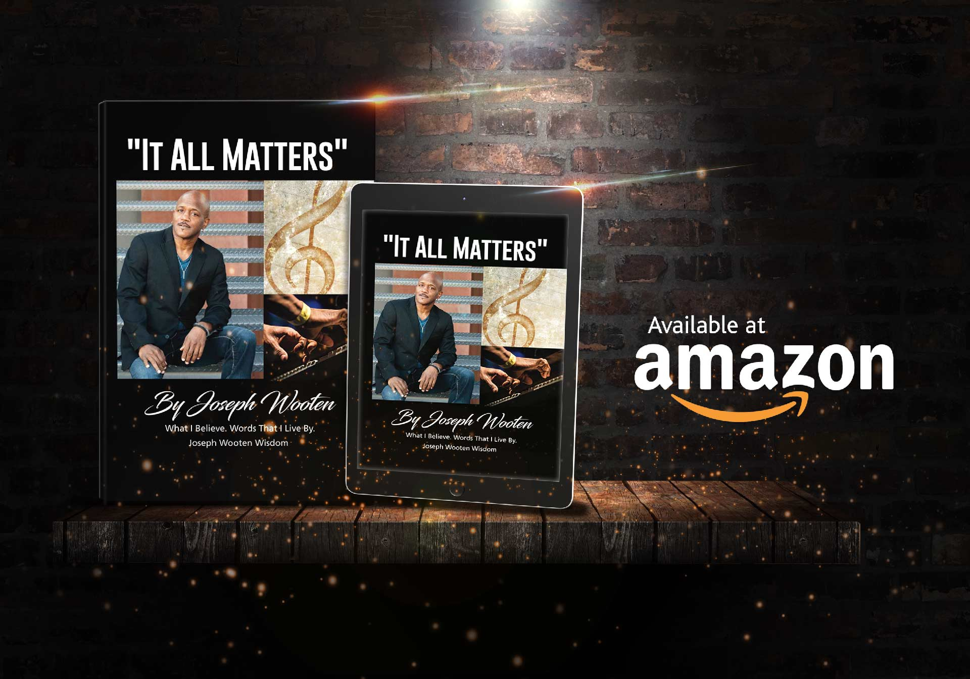 "Click to order the paperback or kindle version of the book ""It All Matters"" by Joseph Wooten on Amazon.com"